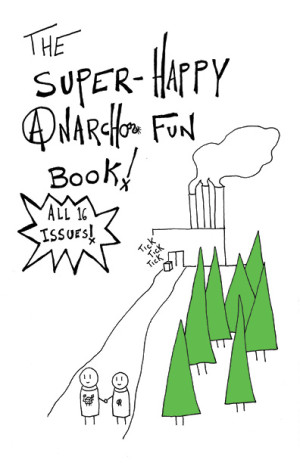 The Super-Happy Anarcho Fun Book