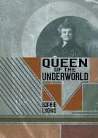 Queen of the Underworld - Sophie Lyons