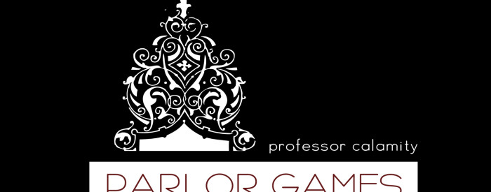 Parlor Games: Past and Present